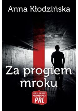 Najlepsze kryminały PRL. Za progirm mroku