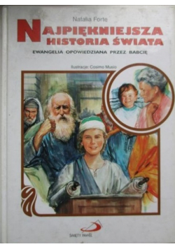 Najpiękniejsza historia świata Ewangelia opowiedziana przez babcie.