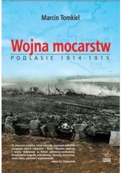 Wojna mocarstw Podlasie 1914 1915