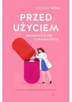 Przed użyciem skonsultuj się z farmaceutą.