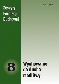 Zeszyty Formacji Duchowej nr 8 Wychowanie do...