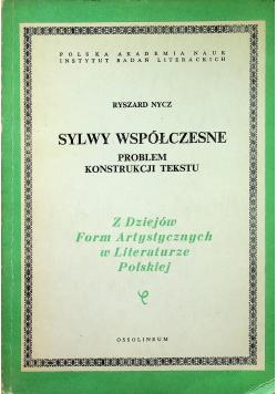 Sylwy współczesne problem konstrukcji tekstu