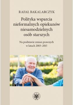 Polityka wsparcia nieformalnych opiekunów..