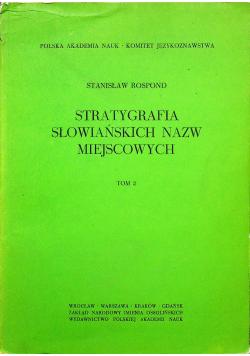 Stratygrafia słowiańskich nazw miejscowych Tom II