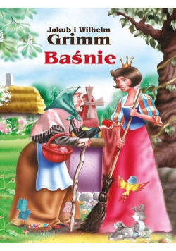 Baśnie - Jakub i Wilhelm Grimm