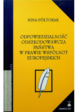 Odpowiedzialność odszkodowawcza państwa w prawie wspólnot europejskich