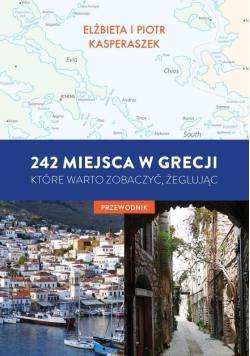 242 miejsca w Grecji, które warto zobaczyć...