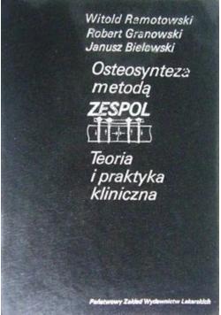 Osteosynteza metodą ZESPOL teoria praktyka kliniczna