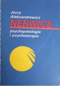 Nerwice psychopatologia i psychoterapia