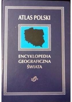 Atlas Polski Encyklopedia geograficzna świata
