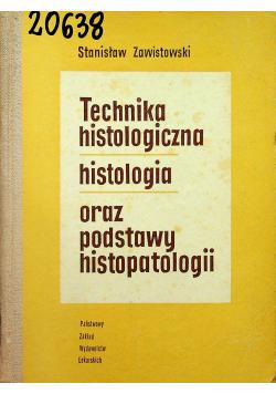 Technika histologiczna histologia oraz podstawy histopatologii