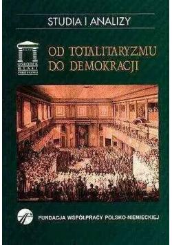 Od totalitaryzmu do demokracji