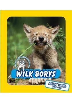 Wilk Borys. Świat dzikich maluchów