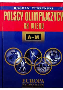 Polscy olimpijczycy XX wieku