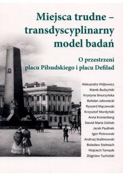 Miejsca trudne transdyscyplinarny model badań