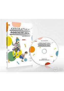 Akrobatyka rodzicielska audiobook