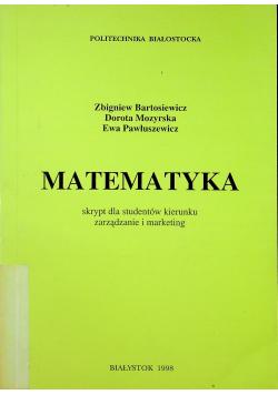 Matematyka skrypt dla studentów kierunku zarządzanie i marketing