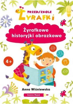 Przedszkole Żyrafki. Żyrafkowe historyjki..