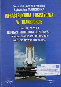Infrastruktura logistyczna w transporcie Tom II