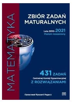 Zbiór zadań maturalnych 2010-2021 Matematyka PR