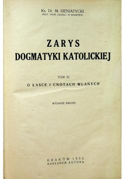 Zarys Dogmatyki Katolickiej tom III 1935r