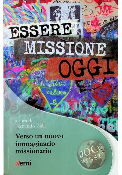Essere missione Oggi