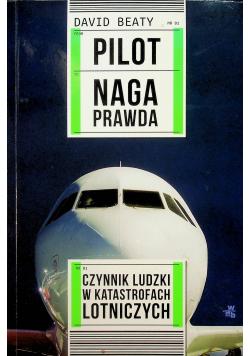 Pilot Naga prawda