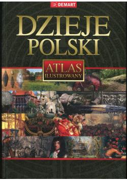 Dzieje Polski Atlas ilustrowany