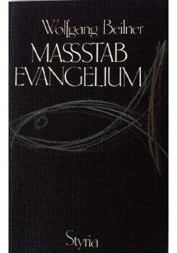 Massstab Evangelium