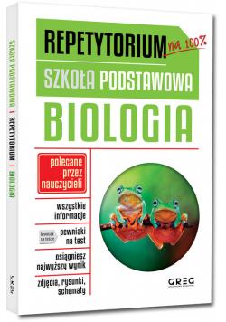 Repetytorium - szkoła podstawowa. Biologia
