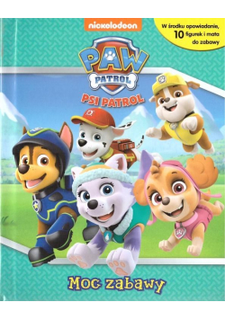 Psi Patrol. Moc zabawy