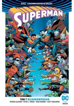 Superman T.7 Bizarrowersum