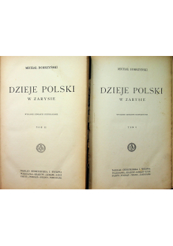 Dzieje Polski w Zarysie 2 tomy 1927 r.