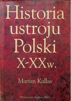 Historia ustroju Polski X -  XX w