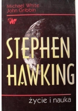 Stephen Hawking Życie i nauka