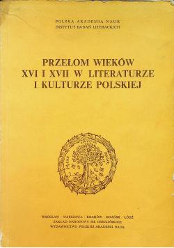 Przełom wieków XVI i XVII w literaturze i kulturze polskiej