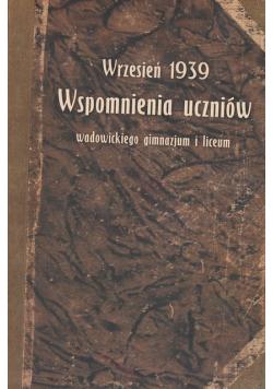 Wrzesień 1939 Wspomnienia uczniów