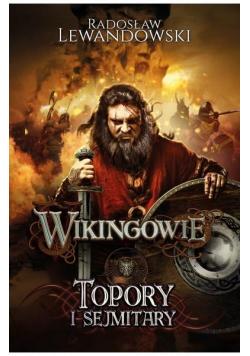 Wikingowie T.3 Topory i sejmitary