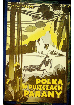 Polka w puszczach parany 1929