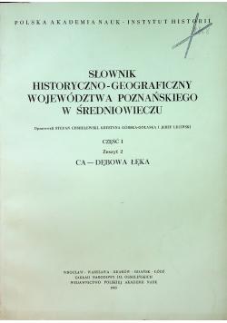 Słownik historyczno - geograficzny województwa poznańskiego w średniowieczu część 1 zeszyt 2