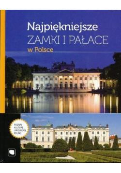 Najpiękniejsze zamki i pałace w Polsce