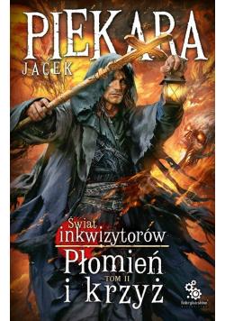 Świat Inkwizytorów Płomień i krzyż Tom 2