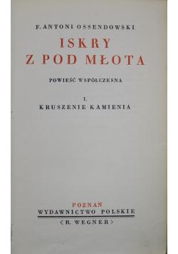 Iskry z pod młota tom I 1936 r.