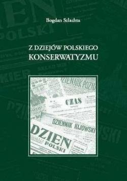 Z dziejów polskiego konserwatyzmu