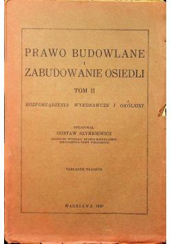 Prawo Budowlane i zabudowanie osiedli tom II 1929 r.
