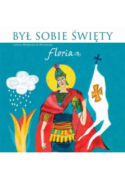 Był sobie święty Florian. Audiobook