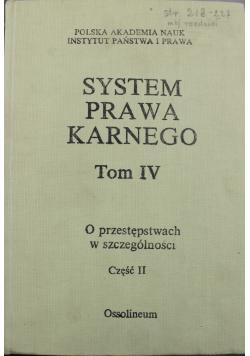 System prawa karnego Tom IV