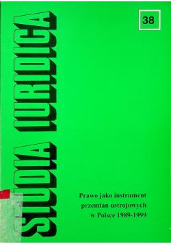 Studia Iuridica Prawo jako instrument przemian ustrojowych w Polsce 1989 1999