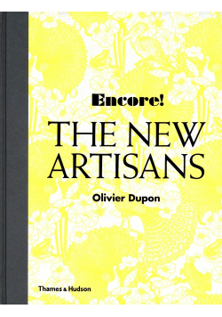 Encore!: The New Artisans