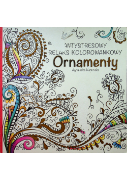 Antystresowy relaks kolorowankowy Ornamenty
